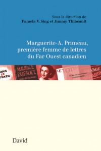 Marguerite-A. Primeau, première femme de lettres du Far Ouest canadien