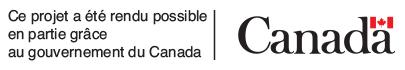 Ce projet a été rendu possible en partie grâce au gouvernement du Canada