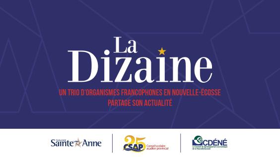 La diszaine : un trio d'organismes francophones en Nouvlle-Écosse partage son actualité